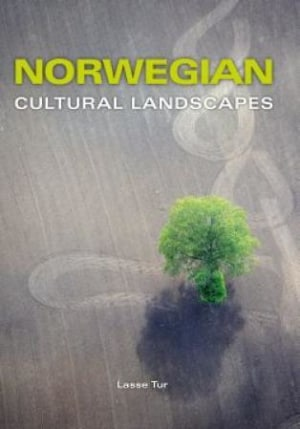 Norwegian cultural landscapes
