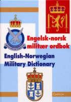 Engelsk-norsk militær ordbok = English-Norwegian military dictionary