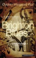 Brighton blues