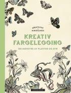 Kreativitet og mindfulness. Fargelegging som gir ro i sjelen. 100 mønstre av planter og dyr til å fargelegge selv