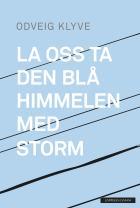 La oss ta den blå himmelen med storm