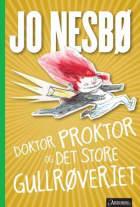 Doktor Proktor og det store gullrøveriet