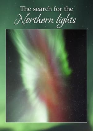 The search for the Northern lights