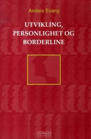 Utvikling, personlighet og borderline