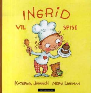 Ingrid vil spise