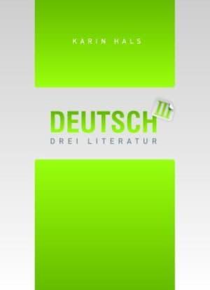 Deutsch drei Literatur