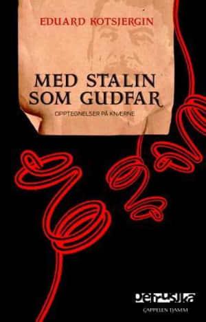 Med Stalin som gudfar