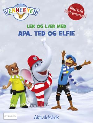 Vennebyen. Lek og lær med Apa, Ted og Elfie. Aktivitetsbok med klistremerker