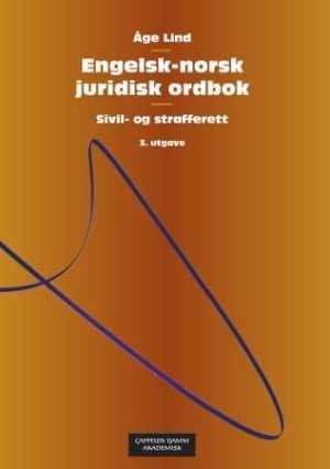 Engelsk-norsk juridisk ordbok = English-Norwegian dictionary of law