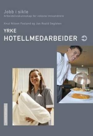 Yrke: hotellmedarbeider