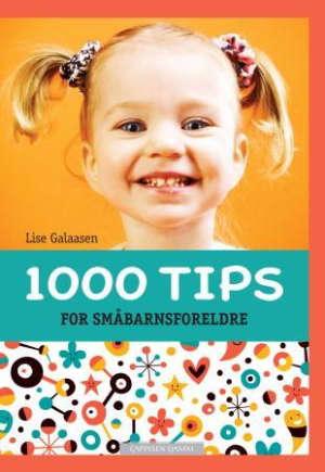 1000 tips for småbarnsforeldre