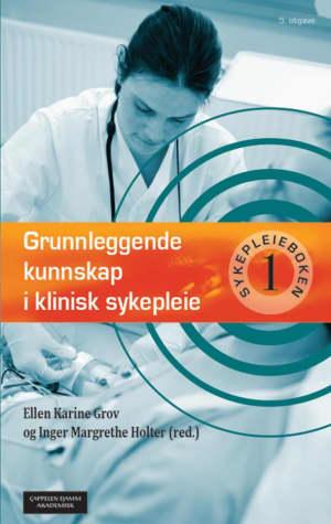 Grunnleggende kunnskap i klinisk sykepleie