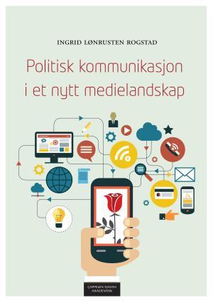 Politisk kommunikasjon i et nytt medielandskap