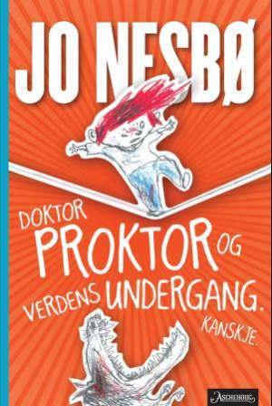 Doktor Proktor og verdens undergang. Kanskje