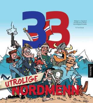 33 utrolige nordmenn