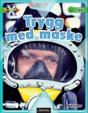 Trygg med maske