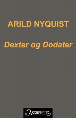 Dexter & Dodater