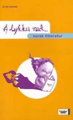 Å lykkes med norsk litteratur