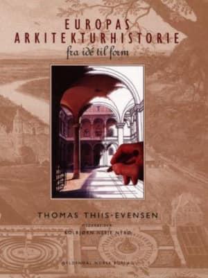 Europas arkitekturhistorie fra ide til form