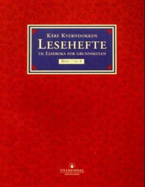 Leseboka for grunnskulen. Bd. 7 og 8