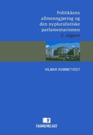 Politikkens allmenngjøring og den nypluralistiske parlamentarismen