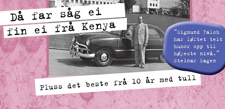 Då far såg ei fin ei frå Kenya