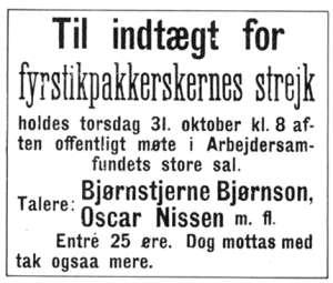 Annonse for folkemøte om fyrstikkarbeiderstreiken. Gir opplysninger om deltakere, blant annet Bjørnstjerne Bjørnson. Inngangsbillett er til inntekt for streiken.