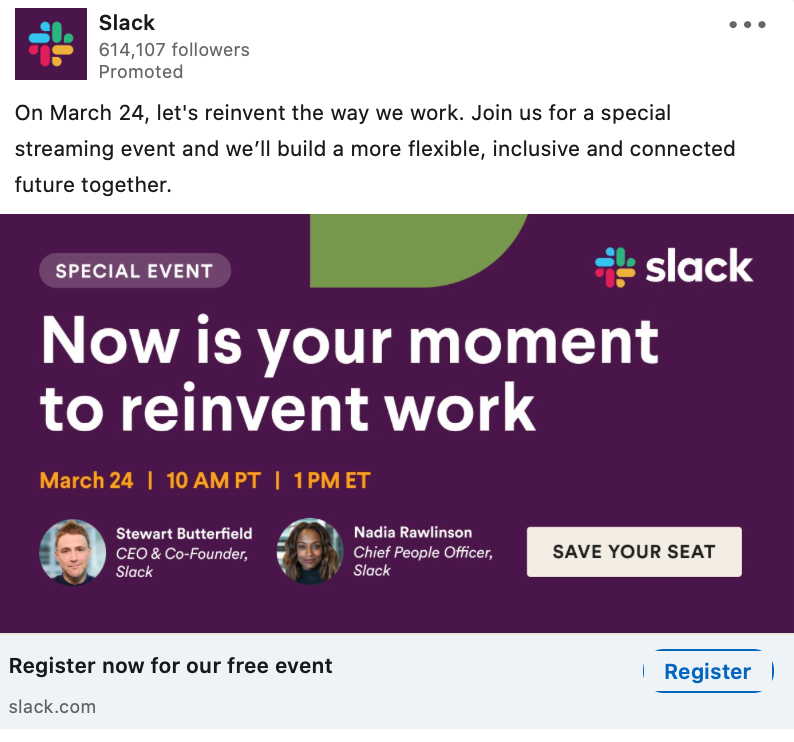 Slack uses LinkedIn Ads as an event registration strategy for their event.