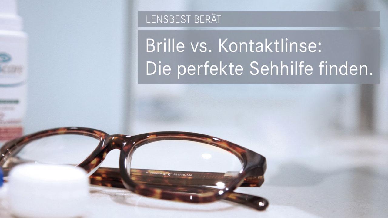 Kontaktlinse oder Brille?