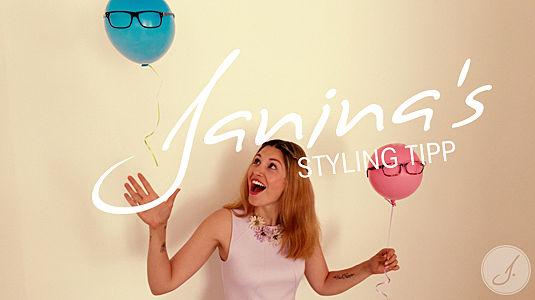 Janina's Styling Tipp: Geburtstag