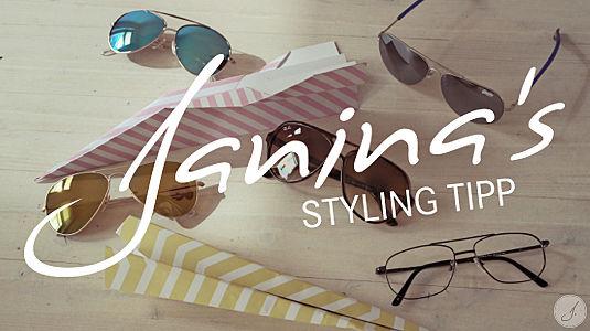 Janina's Styling Tipp: Pilotenbrillen