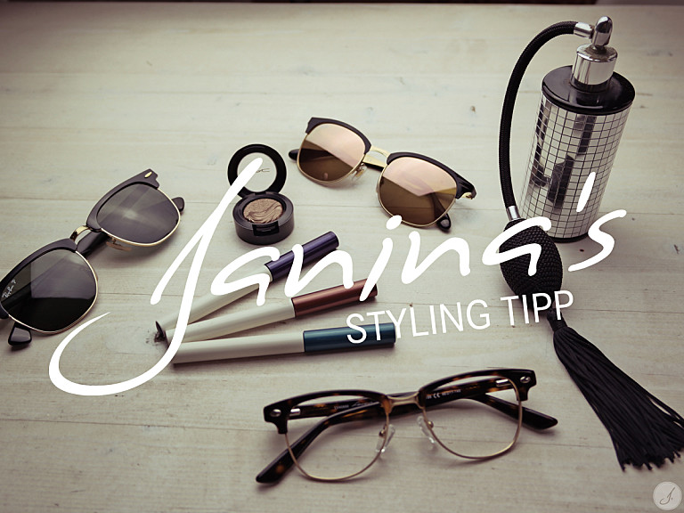 Janina's Styling Tipp: Clubmaster Brillen