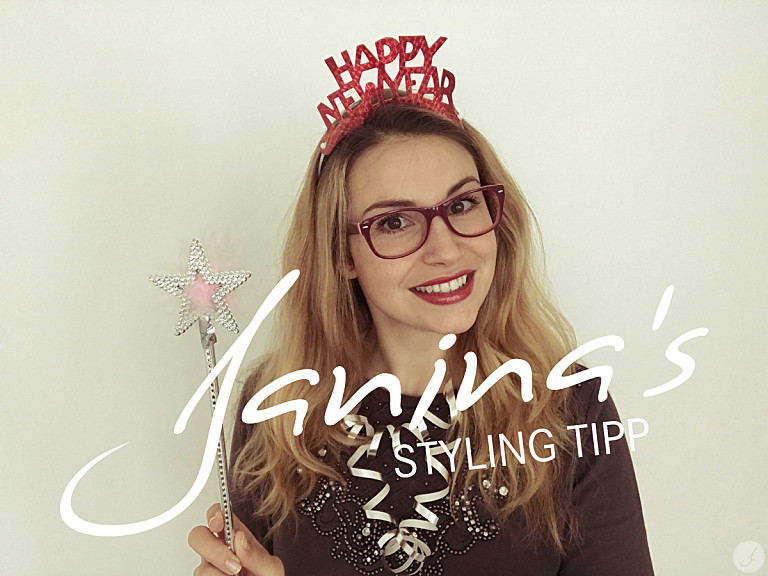 Janina's Styling Tipp: Silvester 2016