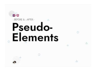 7 examples of Pseudo elememts