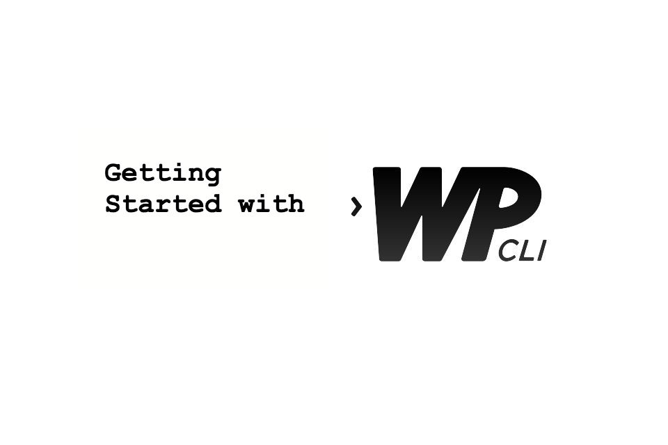 Talk: Getting Started with WP-CLI
