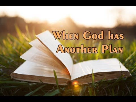 Signs God different plan
