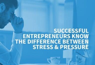 Pressure of Being An Entrepreneur