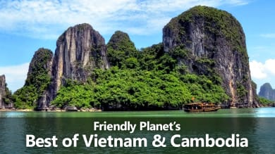 Friendly Planet's Best of Vietnam & Cambodia