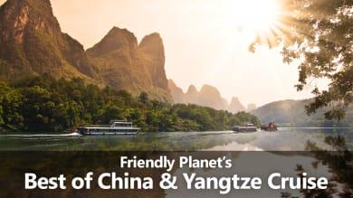 Friendly Planet's Best of China & Yangtze River Cruise