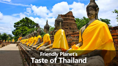 Friendly Planet's A Taste of Thailand