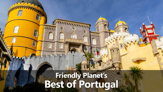 Friendly Planet's Best of Portugal