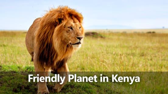 Friendly Planet presents: Kenya