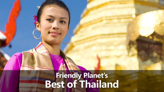 Friendly Planet's Treasures of Thailand