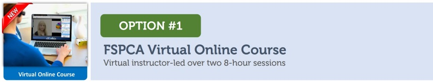 Option 1 Online - FSPCA Virtual Course