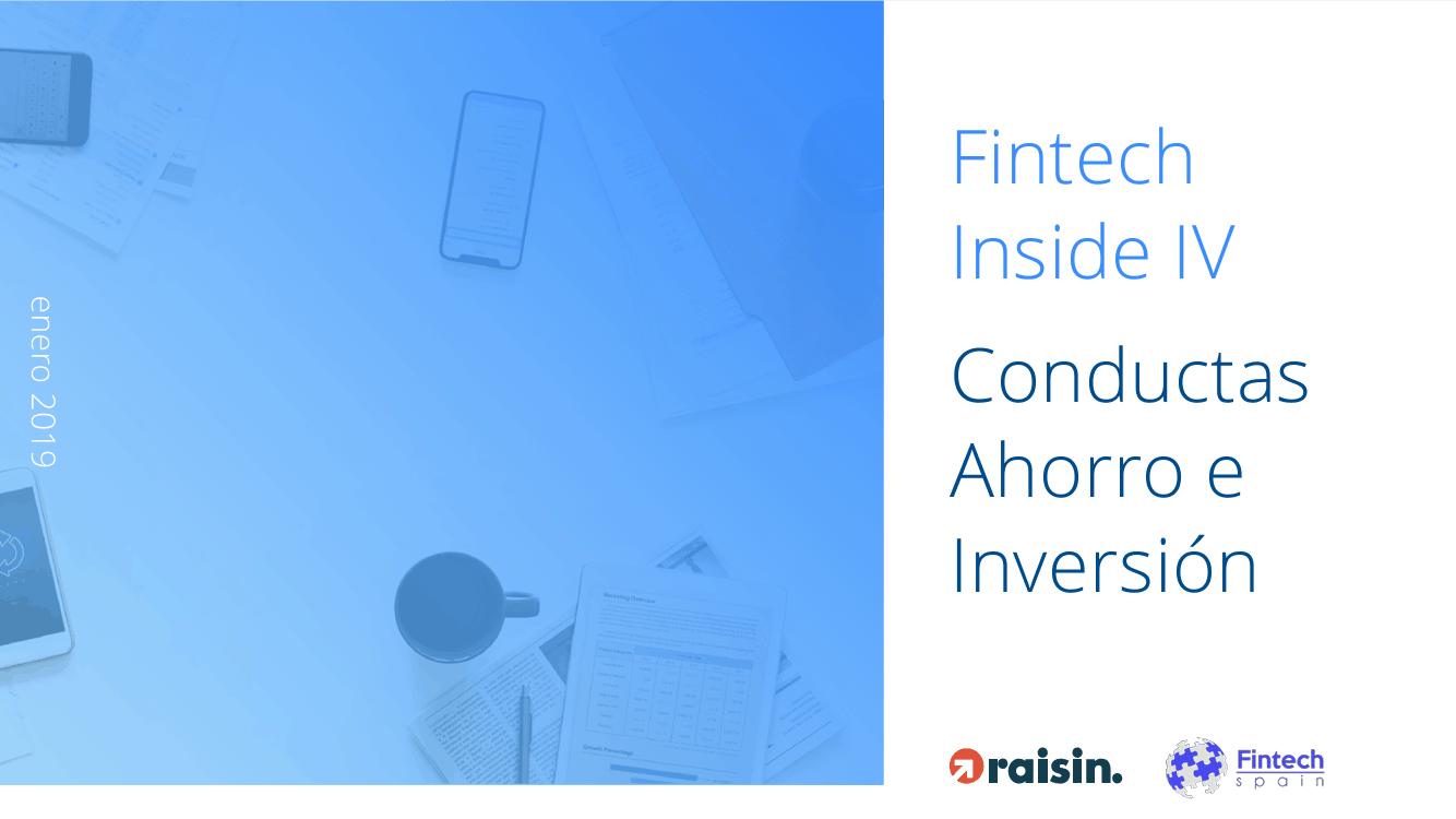 Fintech Inside IV: Conductas de Ahorro e Inversión