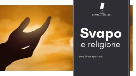 svapo e religione