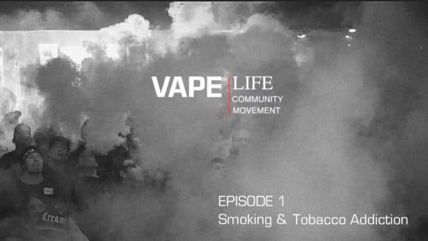 Vape Life Documentary