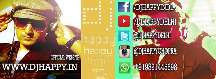 Dj Happy Chopra