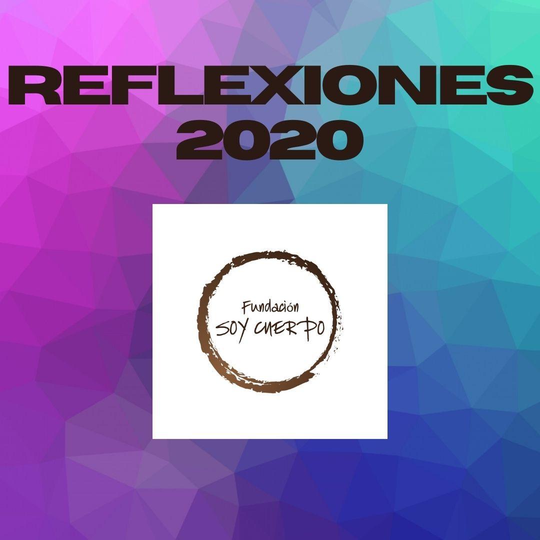 Logo de fundación soy cuerpo y texto: Reflexiones 2020