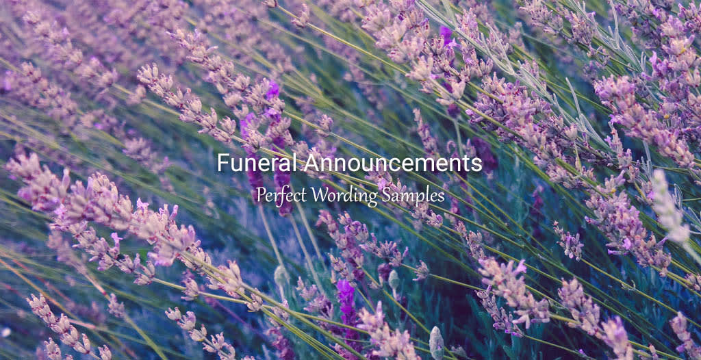 Funeral Announcement Wording Samples - Funeralocity